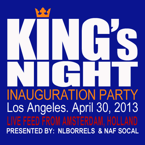 King's Night – Inauguration Party, Los Angeles 30 April, 2013