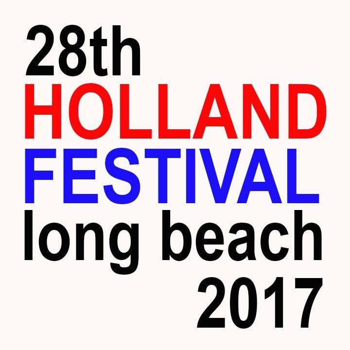 Enjoying the 28th Holland Festival Long Beach 2017